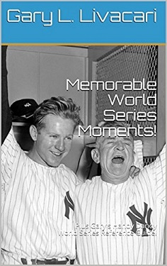 "I'm an Author! ""Memorable World Series Moments!"""